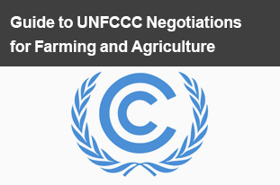 Guide to UNFCCC Negotiations for Farming and Agriculture