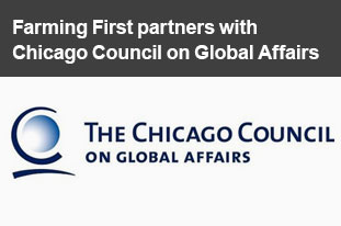 Farming First partners with Chicago Council on Global Affairs