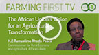 The African Union's Vision for Agricultural Transformation
