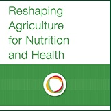 IFPRI-Reshaping-agriculture-for-nutrition-and-health